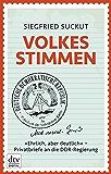 Volkes Stimmen: »Ehrlich, aber deutlich« - Privatbriefe an die DDR-Regierung (German Edition)