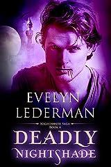 Deadly Nightshade (Nightshade Saga Book 4) Kindle Edition