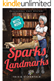 Sparks and Landmarks: Paranormal Cozy Mystery (Mitzy Moon Mysteries Book 4)