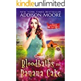 Bloodbaths and Banana Cake: Cozy Mystery (MURDER IN THE MIX Book 7)