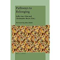 Pathways to Belonging: Contemporary Perspectives of School Belonging