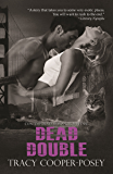 Dead Double (Romantic Thrillers Series Book 3)