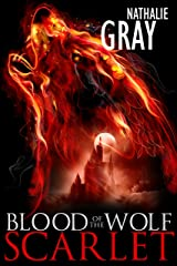 Blood of the Wolf 1: Scarlet Kindle Edition
