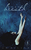 Deep Breath: A Falling In Deep Collection Novella