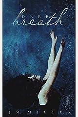 Deep Breath Kindle Edition