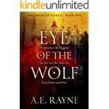 Eye of the Wolf: An Epic Fantasy Adventure (The Lords of Alekka Book 1)