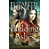 Building From Ashes: An Elemental World Novel