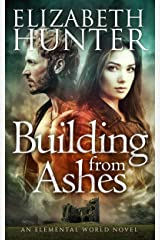 Building From Ashes: An Elemental Vampire Romance (Elemental World Book 1) Kindle Edition