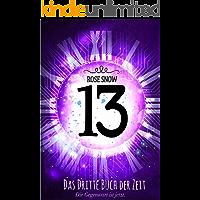 13 - Das dritte Buch der Zeit (Die Bücher der Zeit 3)