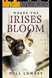 Where the Irises Bloom
