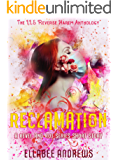 Reclamation: A Zombie Apocalypse Reverse Harem (Revel and Rot Series Companion Novella)