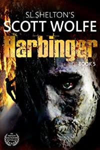 Harbinger (Scott Wolfe Series Book 5)