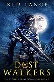 Dust Walkers: Nine Realms Saga (Vigiles Urbani Chronicles Book 2)