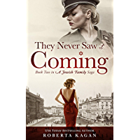 They Never Saw It Coming: Book Two in A Jewish Family Saga (English Edition)