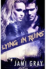 Lying In Ruins (Fate's Vultures, #1) Kindle Edition