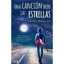 Una canción bajo las estrellas (Spanish Edition) Sep 17, 2015