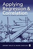 Applying Regression and Correlation: A Guide for Students and Researchers