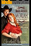 Mail-Order Moriah: A Brides  Of Beckham Book (Pearson Grove 1)