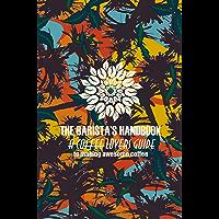 The Barista's Handbook (English Edition)