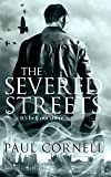 The Severed Streets (Shadow Police)