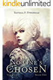 No One's Chosen (The Siúil Book 1)