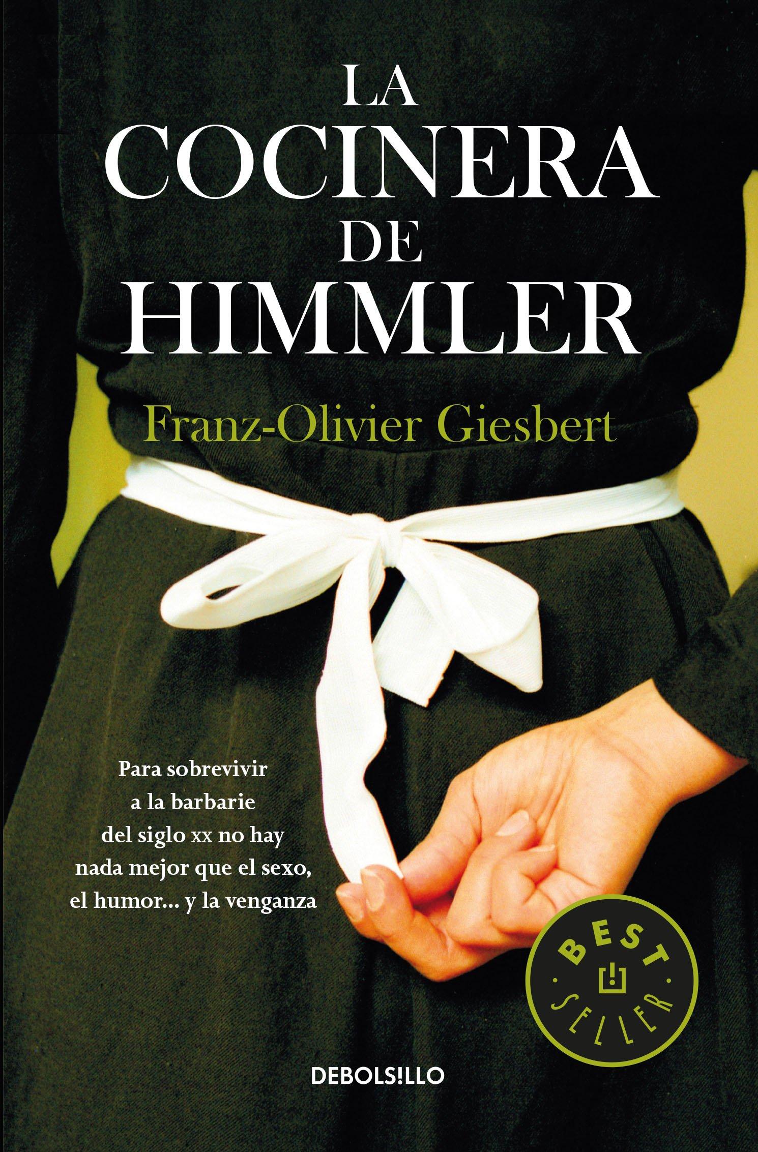 Cocinera de Himmler, La: Franz- Olivier Gierbert: 9786073166157: Amazon.com: Books