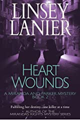 Heart Wounds (A Miranda and Parker Mystery Book 2) Kindle Edition