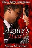 Azure's Heart: Bayou Love Romances