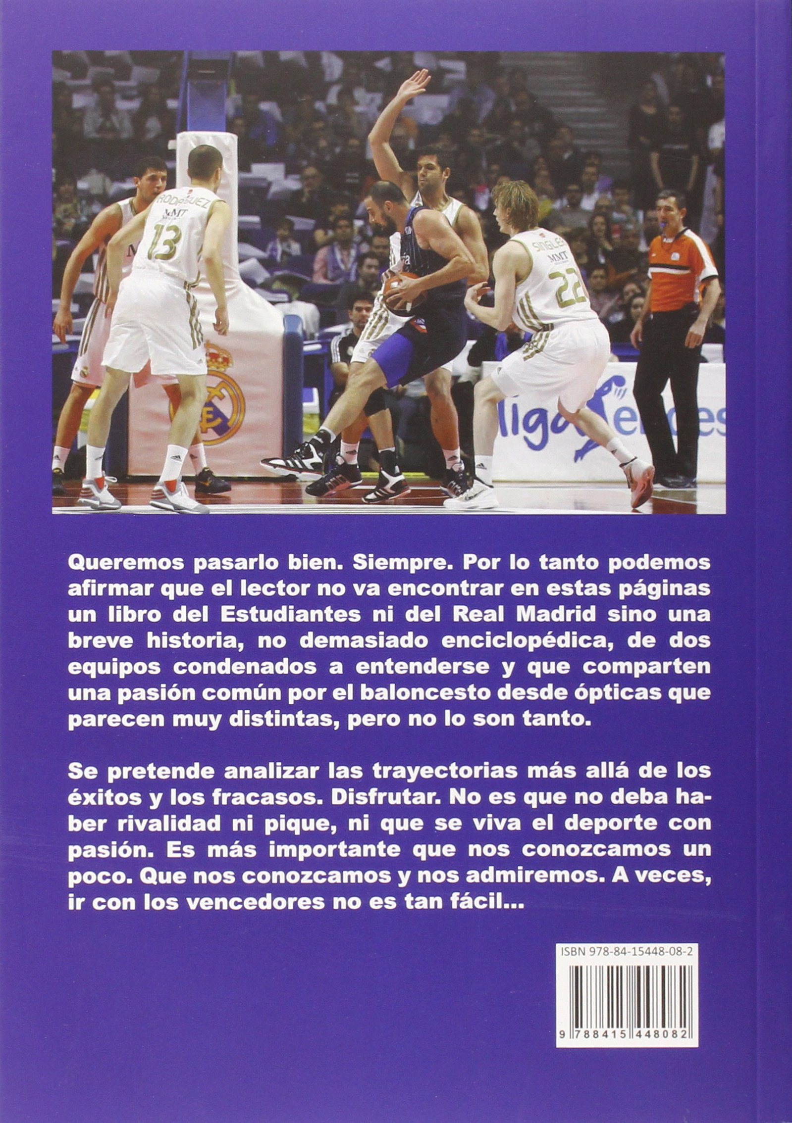 Historia de una rivalidad : Estudiantes-Real Madrid ...