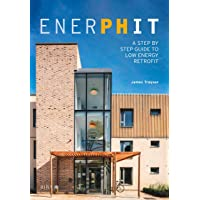 EnerPHit: A Step by Step Guide to Low Energy Retrofit