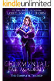 Elemental Fae Academy: The Complete Trilogy