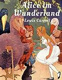 Alice im Wunderland: Vollständige Ausgabe mit Illustrationen von John Tenniel