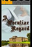 A Peculiar Regard: A Pride & Prejudice Sensual Variation (Nights With Fitzwilliam Darcy Book 10)