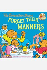 The Berenstain Bears Forget Their Manners Paperback