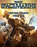 Warhammer 40,000 : Space Marine - Traitor Legions Pack DLC [Online Game Code]
