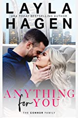 Anything For You (The Connor Family) Kindle Edition