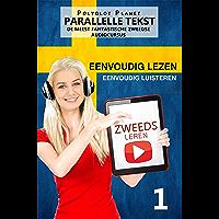 Zweeds leren - Parallelle Tekst | Eenvoudig lezen | Eenvoudig luisteren: DE MEEST FANTASTISCHE ZWEEDSE AUDIOCURSUS 1