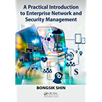 A Practical Introduction to Enterprise Network and Security Management (English Edition)