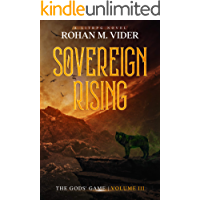 Sovereign Rising (The Gods' Game, Volume III): A LitRPG novel