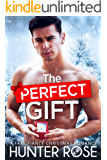 The Perfect Gift: A Fake Fiancé Christmas Romance