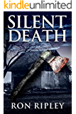 Silent Death: Supernatural Horror with Scary Ghosts & Haunted Houses (Haunted Village Series Book 8)