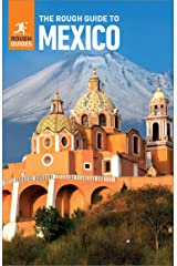 The Rough Guide to Mexico (Travel Guide eBook) (Rough Guides) Kindle Edition