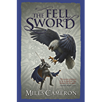The Fell Sword (Traitor Son Cycle 2)