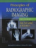 Bundle: Principles of Radiographic Imaging: An Art