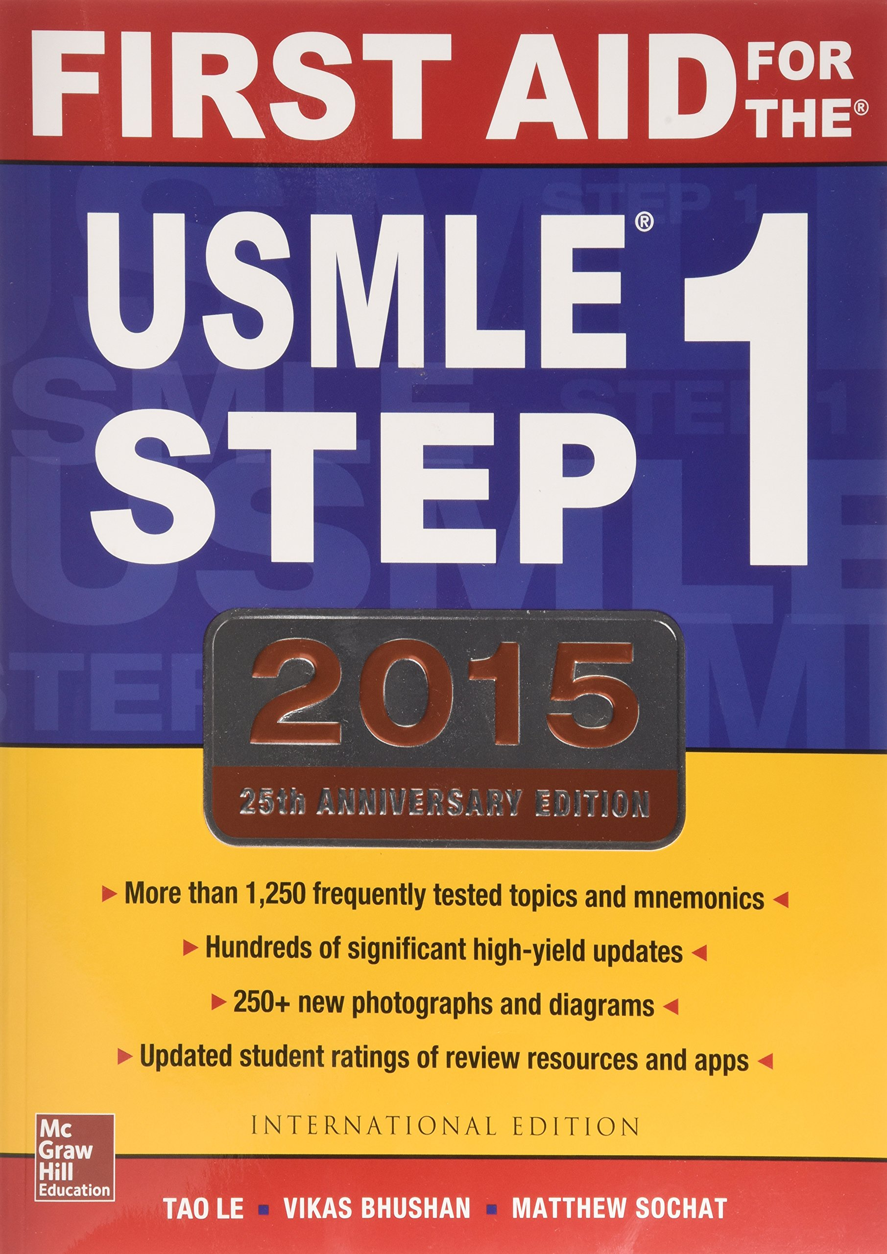 First aid for the usmle step 1 2015 tao le vikas bhushan first aid for the usmle step 1 2015 tao le vikas bhushan 9781259252914 amazon books ccuart Gallery