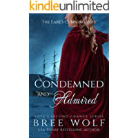 Condemned & Admired: The Earl's Cunning Wife (Love's Second Chance Book 9)