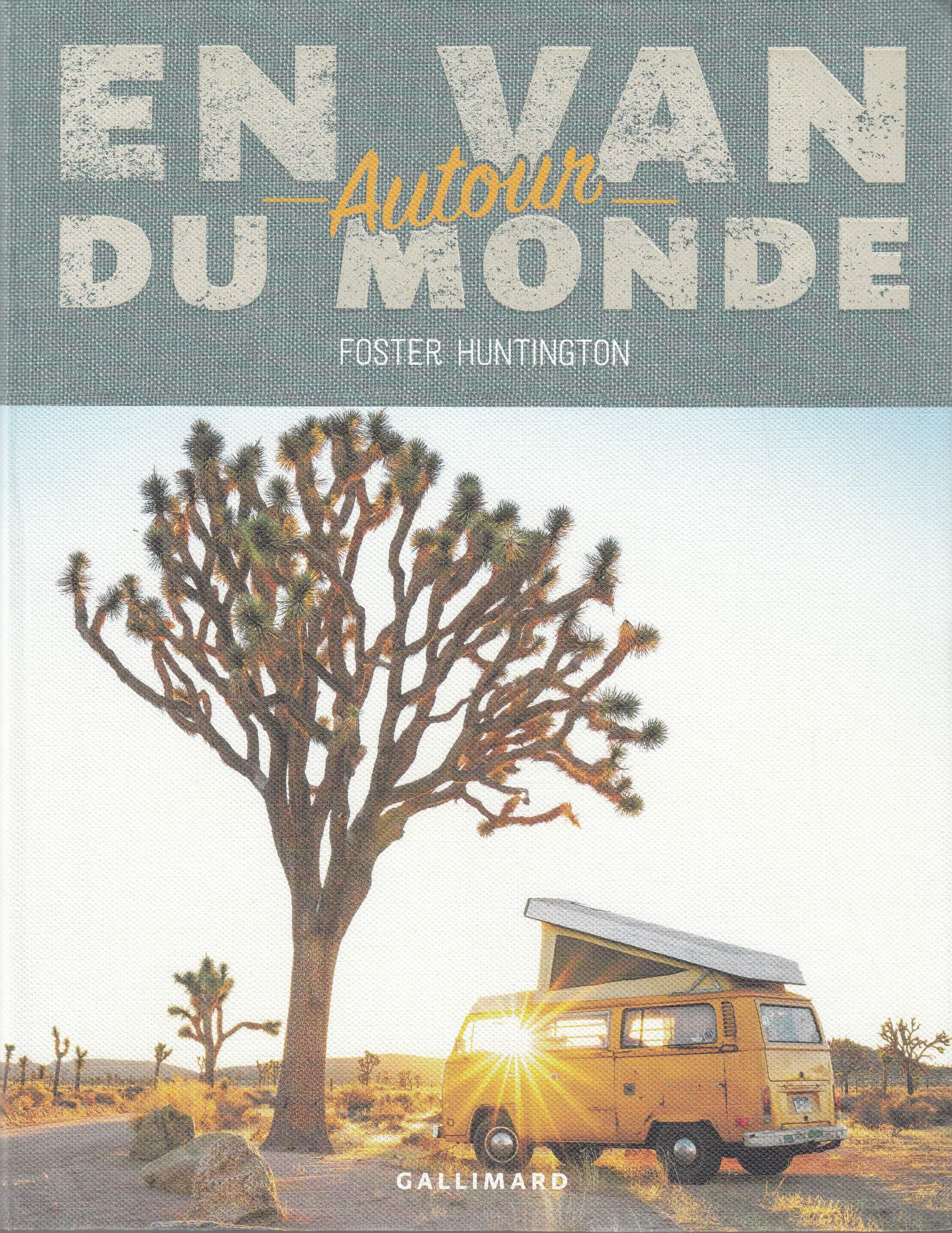 En van autour du monde par Foster Huntington