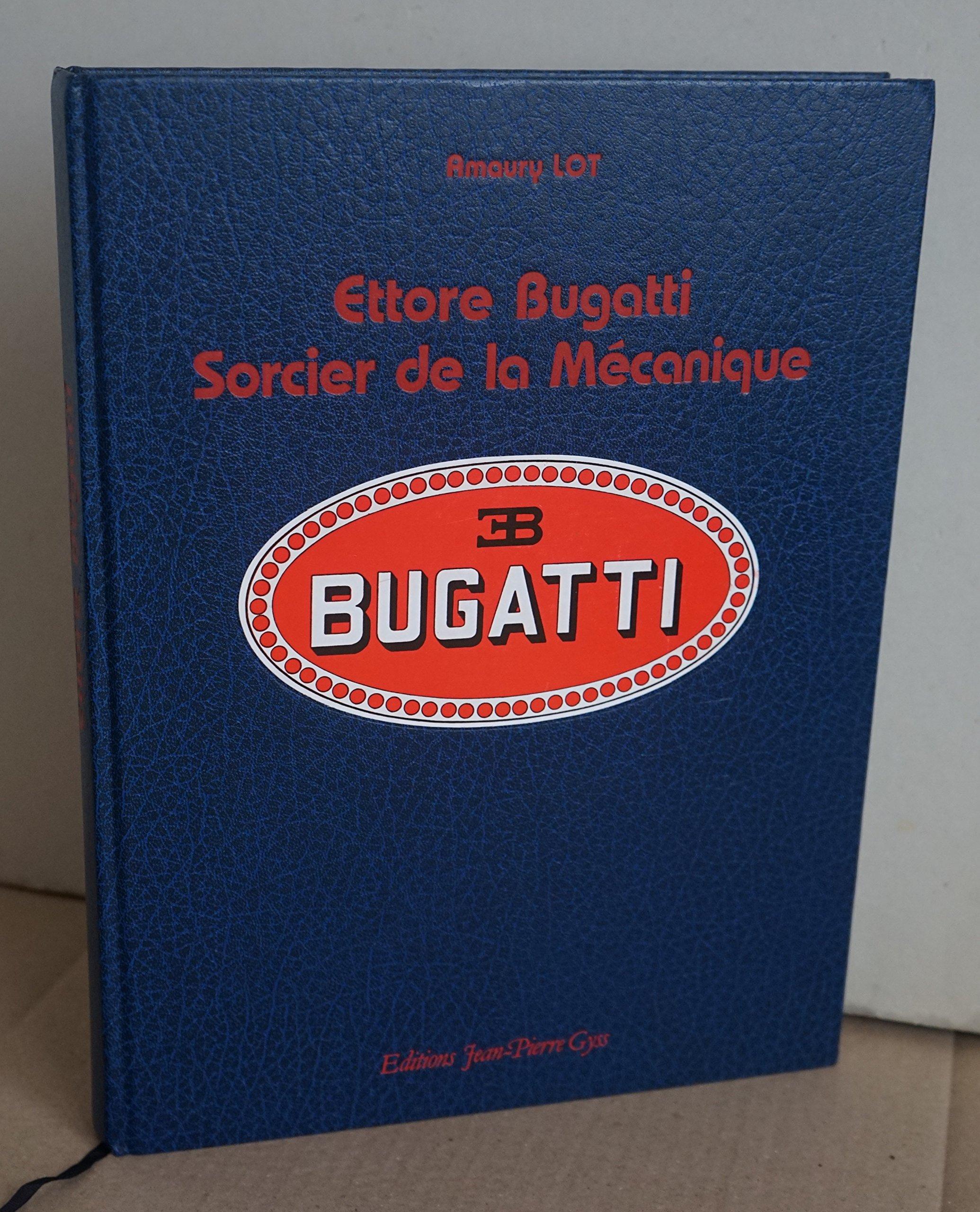 Livres Mécanique Lot Ettore Sorcier Bugatti De Amaury La nNw8m0