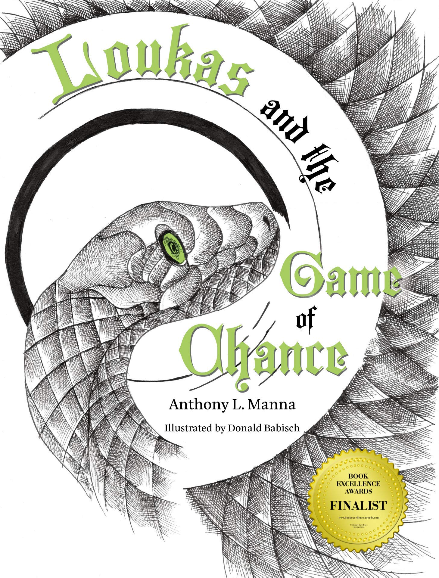 Amazon.com: Loukas and the Game of Chance (9781684014330): Anthony L.  Manna, Donald Babisch, Donald Babisch: Books