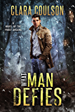 What Man Defies (The Frost Arcana Book 2)